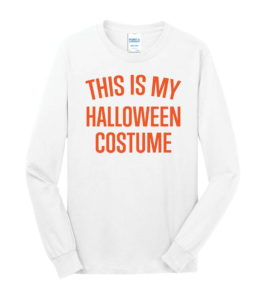 PC54LS - This Is My Costume White